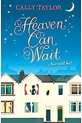 Heaven Can Wait Kindle Edition