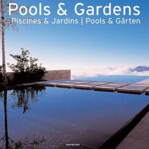 Pools / gardens-trilingue (Evergreen Series)