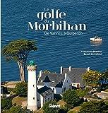 [Le ]golfe du Morbihan