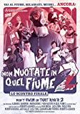 Non Nuotate In Quel Fiume 2 [Italia] [DVD]