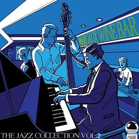 Margaux Wine Bar the Jazz Collection, Vol. 2