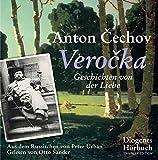 Verocka: Geschichten von der Liebe (Diogenes Hörbuch) - Anton Cechov