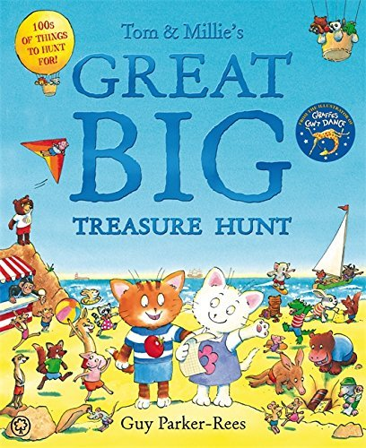 Tom and Millie: Tom and Millie's Great Big Treasure Hunt by Guy Parker-Rees (2012-06-07)