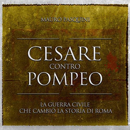 Cesare contro Pompeo  Audiolibri