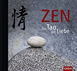 Zen - Tao der Liebe