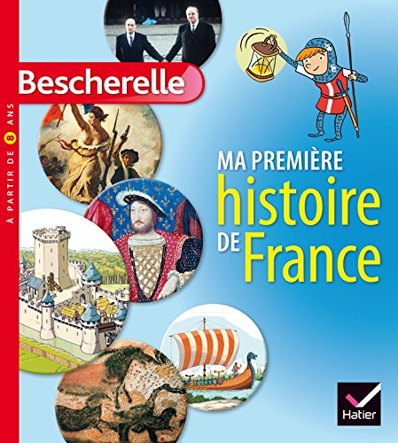 Ma première histoire de France (Mon premier Bescherelle)