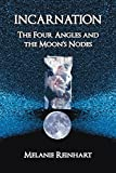Incarnation: The Four Angles and the Moon's Nodes