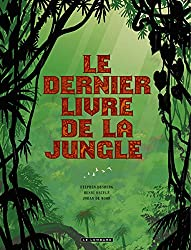 Intégrale Le dernier livre de la jungle - tome 0 - Intégrale Le Dernier Livre de la Jungle
