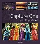Capture One par la pratique