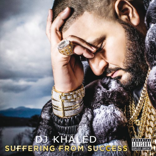 Suffering From Success [Explicit]