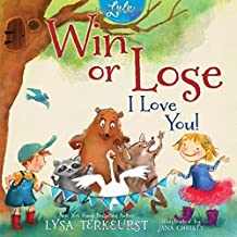 Win or Lose, I Love You! (Lulu and Her Tutu) by Lysa TerKeurst (2015-09-29)