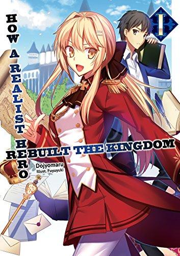 How a Realist Hero Rebuilt the Kingdom: Volume 1 (English Edition) - Serie Single Line
