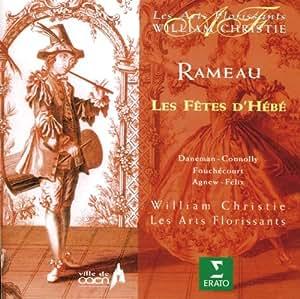 Rameau: Les Fêtes d'Hébé ou Les Talens Liriques