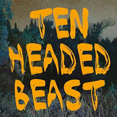 Ten Headed Beast (Radio Edit)