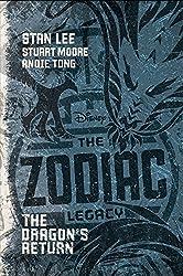 The Zodiac Legacy: The Dragon's Return by Stan Lee (2016-01-26)