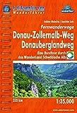 Hikeline Fernwanderwege Donau-Zollernalb-Weg/Donauberglandweg: Eine Rundtour durch das WanderLand Schwäbische Alb, 1 : 35 000, wasserfest und reißfest, GPS zum Download