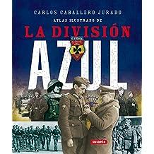 Atlas ilustrado de la División Azul