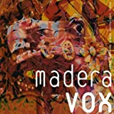 Madera-Vox