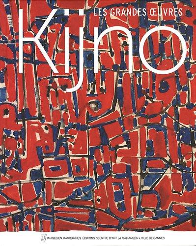 Kinjo - Les Grand Oeuvres par Ladislas Kijno