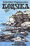 Korsika (Unkonventionelle Reiseführer)