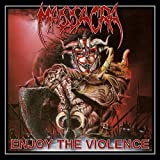 Enjoy the Violence (Reissue + Bonus)