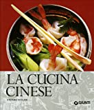 Scarica Libro La cucina cinese Ediz illustrata (PDF,EPUB,MOBI) Online Italiano Gratis