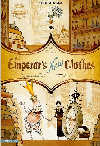 The Emperor's New Clothes: The Graphic Novel (Graphic Spin) -
