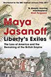 Liberty's Exiles: The Loss of America and the Remaking of the British Empire.