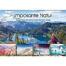 Edition Naturwunder: Imposante Natur - Winziger Mensch (Wandkalender 2019 DIN A2 quer): Gegenüber der Natur ist der Mensch winzig (Monatskalender, 14 Seiten ) (CALVENDO Orte)