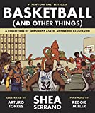 #9: Basketball (and Other Things): A Collection of Questions Asked, Answered, Illustrated