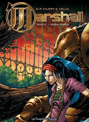 Marshall Vol. 2: Maître Hisaya par D-P Fillippi