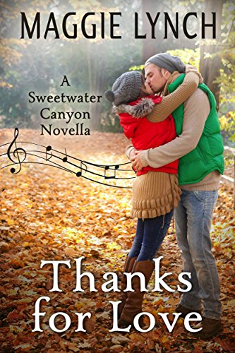 Book cover image for Thanks for Love: A Thanksgiving Novella (Sweetwater Canyon Book 5)