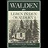 Walden, oder: Leben in den Wäldern