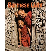 [(Burmese Light: Impressions of a Golden Land)] [Author: Hans Kemp] published on (June, 2013)
