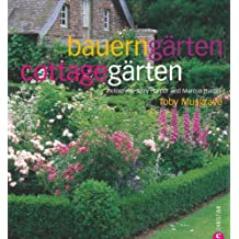 Bauerngärten - Cottagegärten