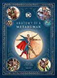 DC Comics: Anatomy of a Metahuman [Lingua inglese]