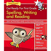 Get Ready for First Grade: Spelling, Writing and Reading (Get Ready for School)