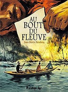 """Afficher """"Au bout du fleuve"""""""