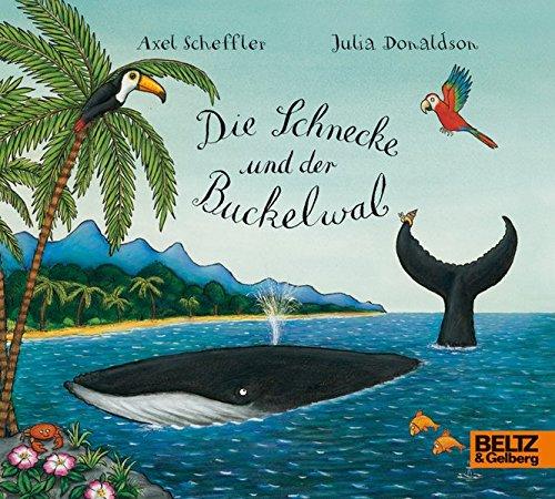 Die Schnecke und der Buckelwal: Vierfarbiges Mini-Bilderbuch (Beltz & Gelberg)