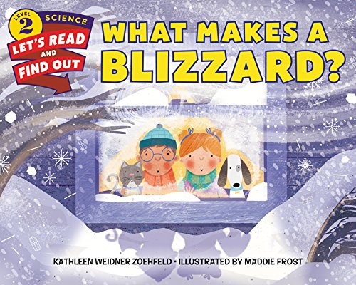 What Makes a Blizzard? (Let\'s-Read-and-Find-Out Science 2) (English Edition)