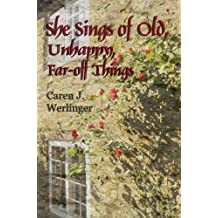 She Sings of Old, Unhappy, Far-off Things (English Edition)