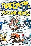 Pokemon Fusion Memes 2 (An Unofficial Pokemon Book)