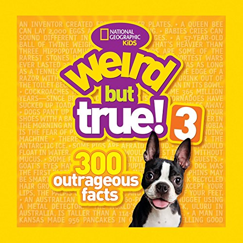 Weird But True! 3: 300 Outrageous Facts (Weird But True ) por National Geographic Kids