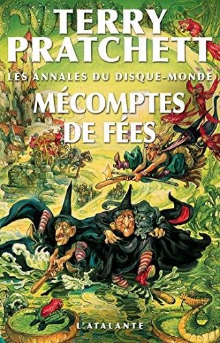 Les annales du disque monde (12) : Mécomptes de fées