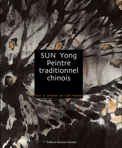 Peintre traditionnel chinois, SUN Yong