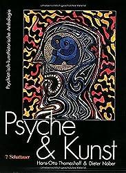 Psyche und Kunst: Psychiatrisch-kunsthistorische Anthologie. Katalog zur Ausstellung anlässlich des XI. Weltkongresses für Psychiatrie in Hamburg 1999