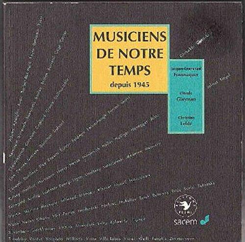 musiciens-de-notre-temps-depuis-1945