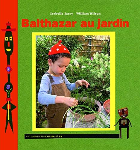 Balthazar au jardin
