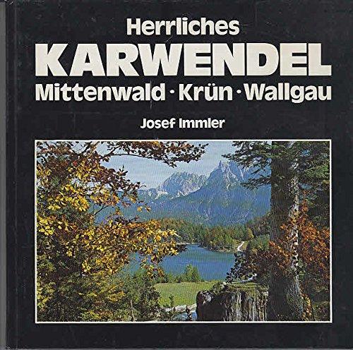Herrliches Karwendel - Mittenwald Krün Wallgau