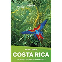 Discover Costa Rica (Lonely Planet Discover)